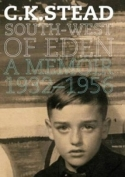 South-West Of Eden. A Memoir 1932-1956